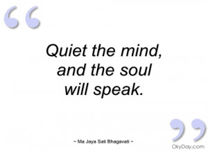 imagem quiet the mind ma jaya sati bhagavati