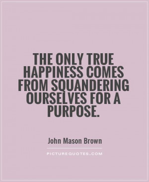 quotes about true happiness true happiness quotes