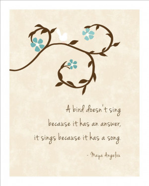 Bird Sings - Maya Angelou Inspirational Prints Quotes Modern Home ...