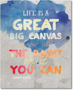 Printable - Life is a Great Big Canvas... - EverythingEtsy.com