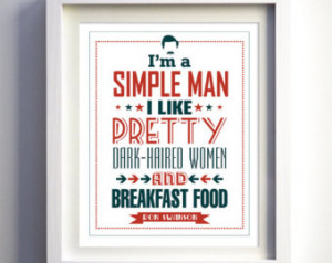 ... show poster quote I'm a Simple Man Breakfast Parks & Rec funny art