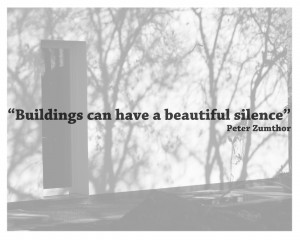 Quotes - Peter Zumthor