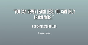 You Never Learn Quotes
