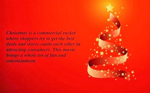 Christmas is a commercial racket where shoppers try to get the best ...