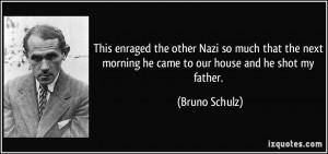 More Bruno Schulz Quotes
