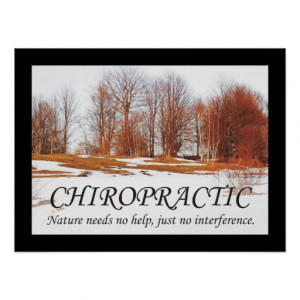 Chiropractic Quotes & Sayings Nature Print
