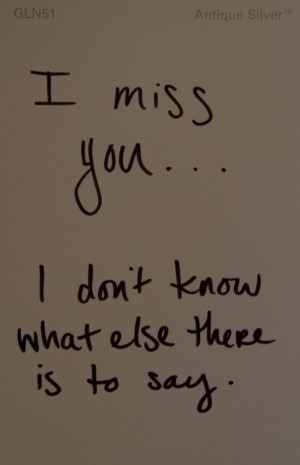 when i miss you i miss you quotes miss you