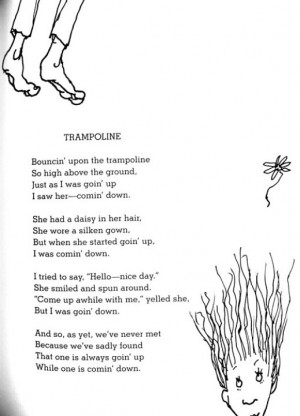 , Quotes Poems, Shel Silverstein Trampoline, Quotes Inspiration, Shel ...