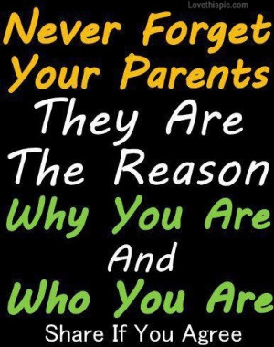 never forget you parents