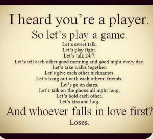 heard you're a player..