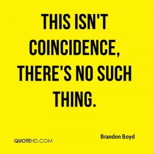 Brandon Boyd Quotes
