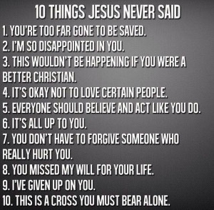 Ten things Jesus never said.