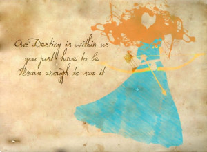 Brave Quotes, Disney Quotes, Brave Art, Be Brave, Alternative Quotes ...