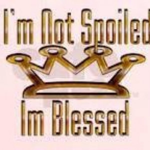 Yes, I'm blessed but I have to admit I'm also spoiled. My hubby is a ...
