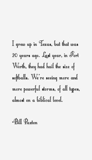 Bill Paxton Quotes & Sayings