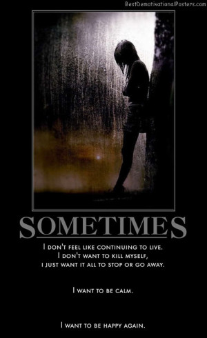 Sometimes I Want To Be…