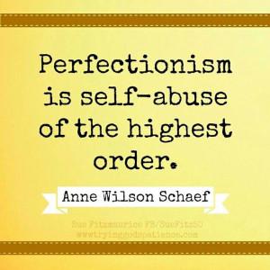 ... . -Anne Wilson Schaef- A maximalizmus az önbántalmazás magasfoka