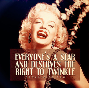 Marilyn Monroe Everyones A Star Quote Picture