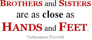 Brothers And Sisters Are As Close As Hands And Feet. - Vietnamese ...