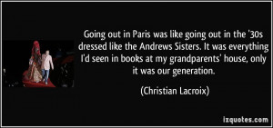 More Christian Lacroix Quotes