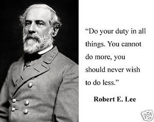 General-Robert-E-Lee-Civil-War-do-your-duty-Quote-8-x-10-Photo-Picture ...