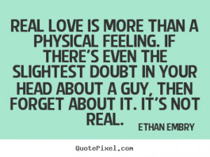 ... ethan embry more love quotes inspirational quotes life quotes success