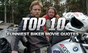 Top 10 Funniest Biker Movie Quotes