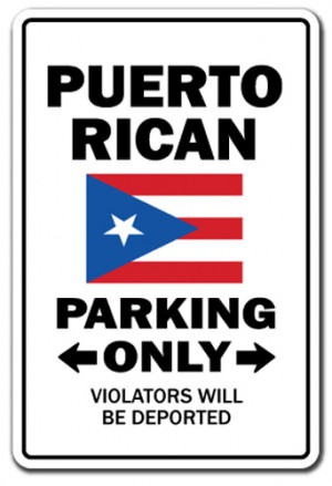 Puerto Rican Parking Sign Novelty Gift Funny Puerto Rico Virgin ...