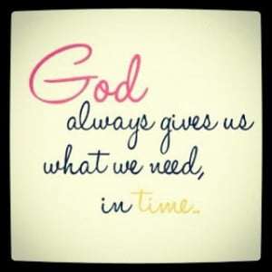 christian-quotes-sayings-inspiring-god-give-time-need.jpg