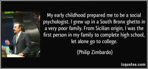 My early childhood prepared me to be a social psychologist. I grew up ...