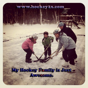 My Hockey Family is Just Awesome