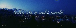 Click to view baby its a wild world Facebook Cover