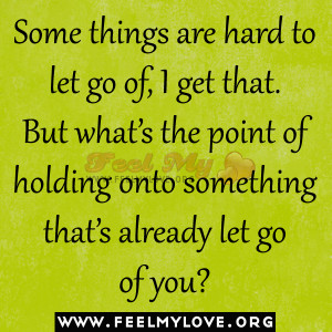 Some-things-are-hard-to-let-go-of1.jpg