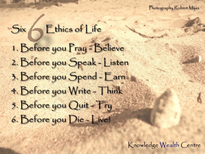 Tags: ethics , life , Quote , Quotes