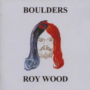 The Very Best of Roy Wood: Through the Years - Roy Wood