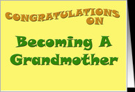 Congratulations on Becoming a Grandmother card - Product #152858