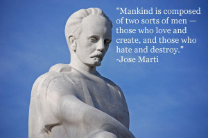 "Mankind is composed of two sorts of men…"" -Jose Marti"