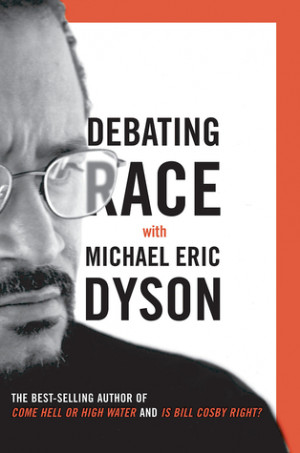 "... marking ""Debating Race: with Michael Eric Dyson"" as Want to Read"