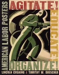 agitate educate organize union poster