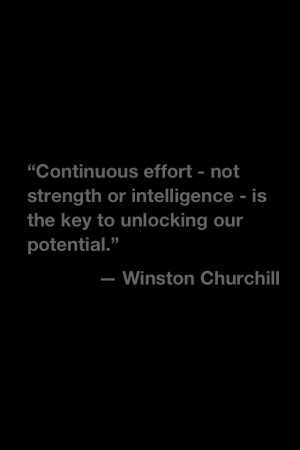 Continuous effort - not strenght or intelligence - is the key to ...