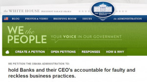 White House Petition - Hold Bank CEO's accountable!