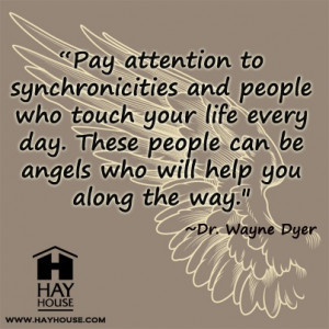 Pay Attention To Synchronicities And People Who Touch Your Life Every ...