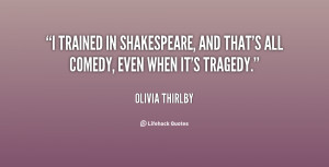 quote Olivia Thirlby i trained in shakespeare and thats all 139811 1