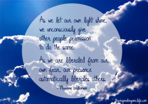 Marianne Williamson Quotes Shine Teacher tuesdays marianne