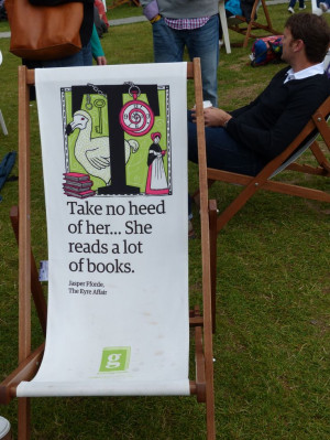This quote from Jasper Fforde on a deck chair at the Edinburgh ...