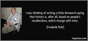 More Frederik Pohl Quotes