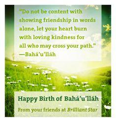 ... is the Birth of Baha'u'llah, a prophet of the Baha'i Faith: bahai.org