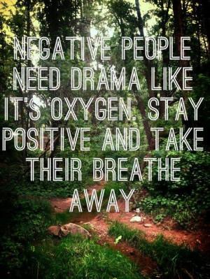 Negative People Need Drama