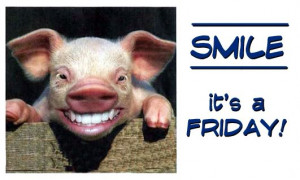 Picture of The Day - Smile It's Friday!