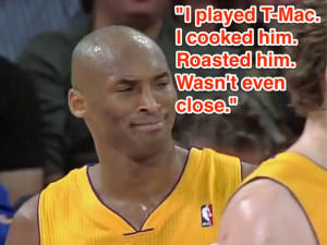 Kobe responds to a reporter saying he'd like to see him play Tracy ...